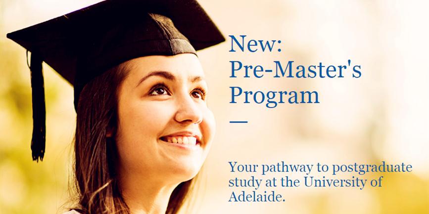 阿德莱德大学申请新方式:Pre-Master等你来!