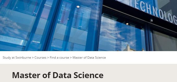 【院校专题】斯威本科技大学数据科学硕士